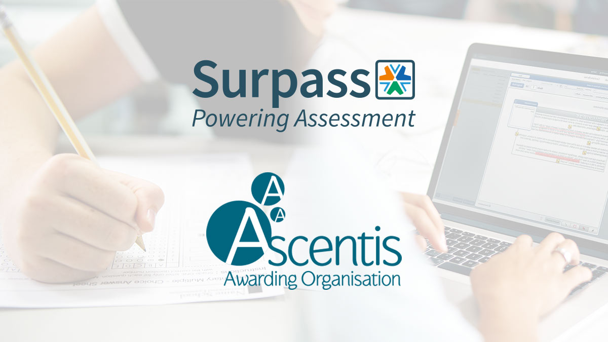 Ascentis moves from Paper to On-Screen exam delivery