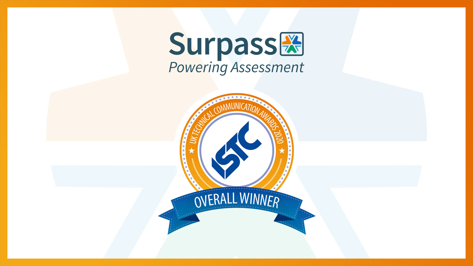 Surpass overall winner of the ISTC UK Technical Communication Awards
