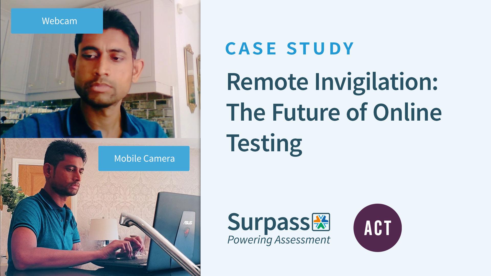 Case Study - Remote Invigilation: The Future of Online Testing