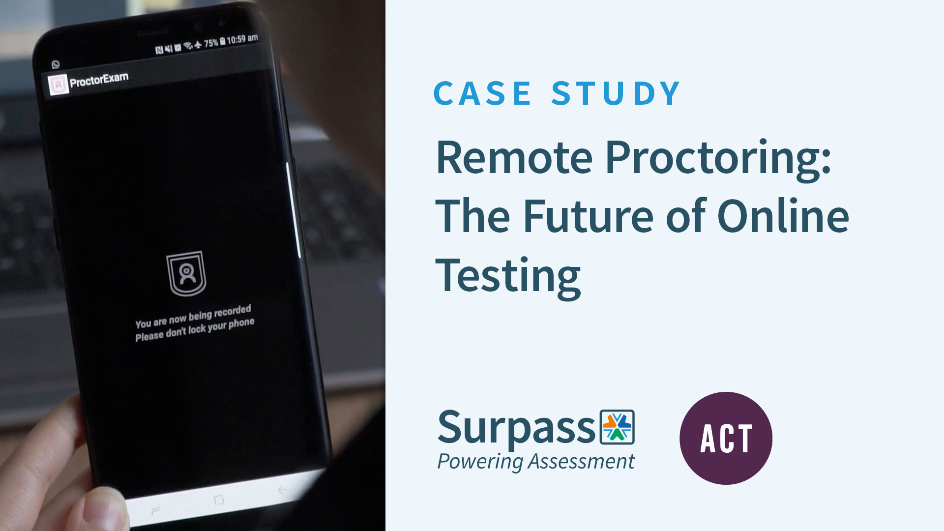 Case Study - Remote Proctoring: The Future of Online Testing