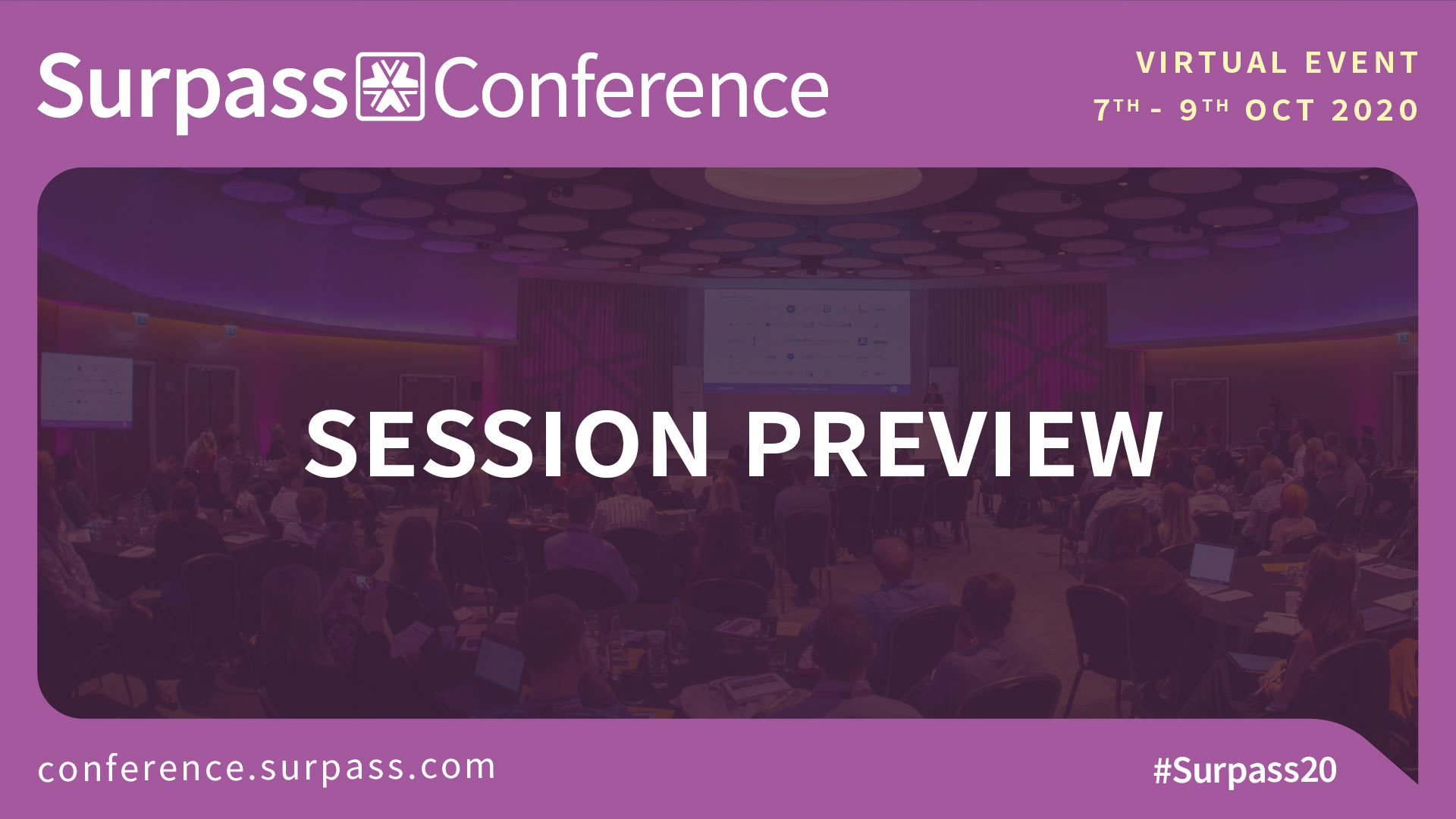 Surpass Conference 2020 Session Preview