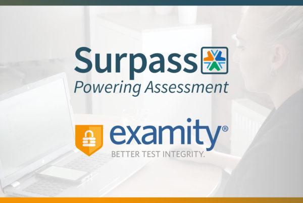 Surpass and Examity