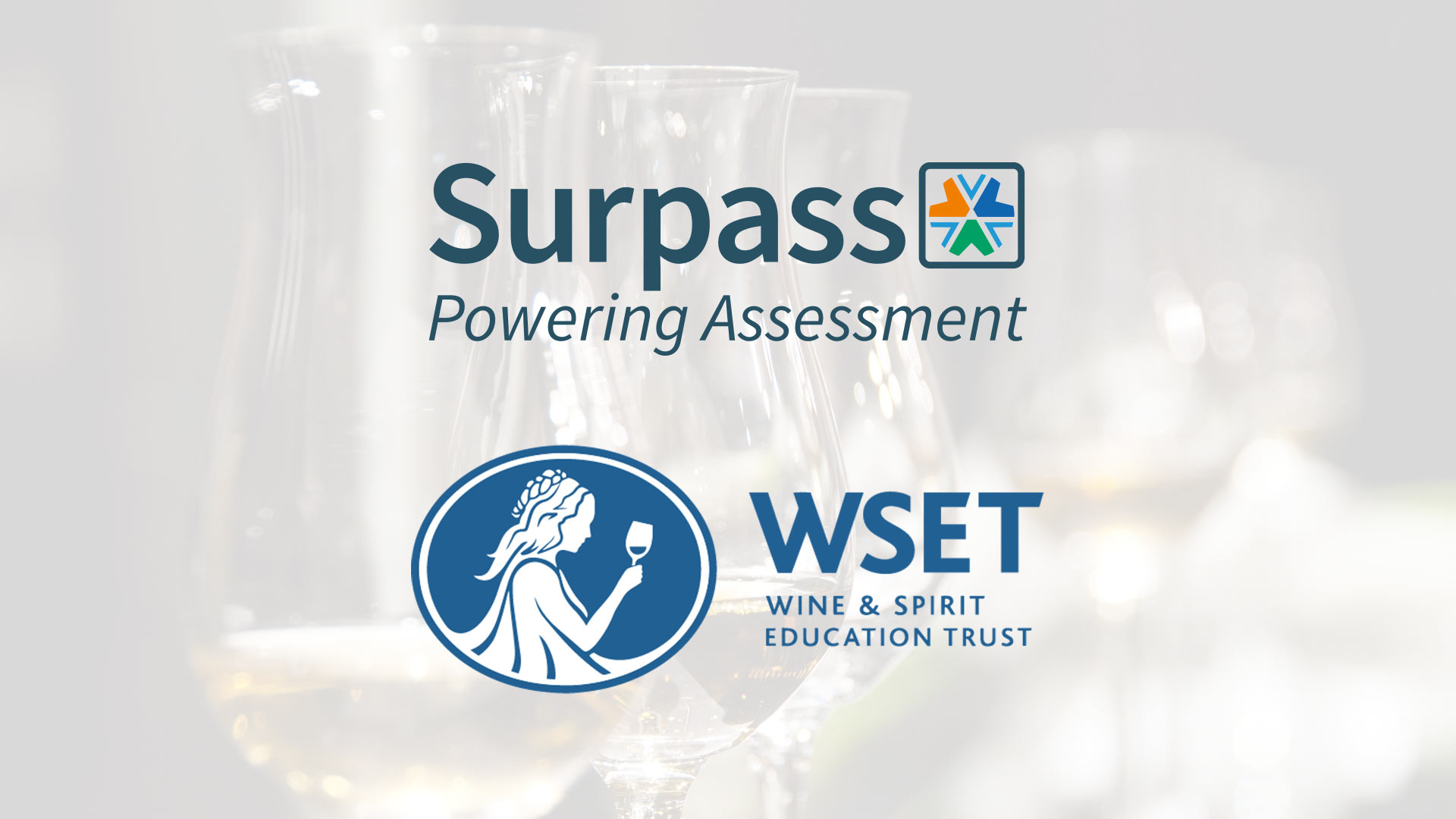 Surpass, Powering Assessment logo and Wine & Spirit Education Trust logo