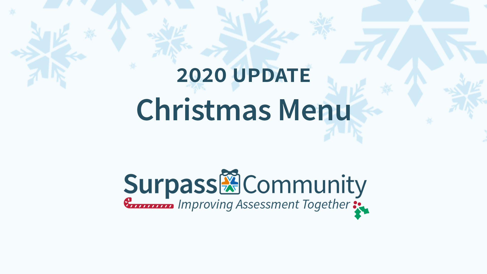 Surpass Community 2020 Updates in a Christmas Menu